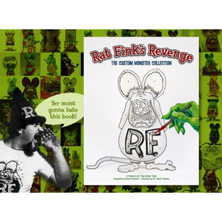 Rat Fink'S Revenge: The Custom Monster Collection