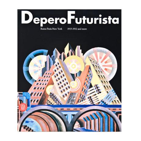 Deperofuturista: Rome-Paris-New York