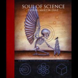Daniel Martin Diaz: Soul Of Science