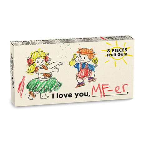 I Love You Mf-Er Gum