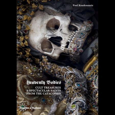 Dr. Paul Koudounaris: Heavenly Bodies: Cult Treasures