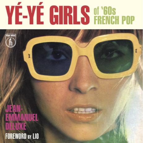 Ye-Ye Girls Of French Pop