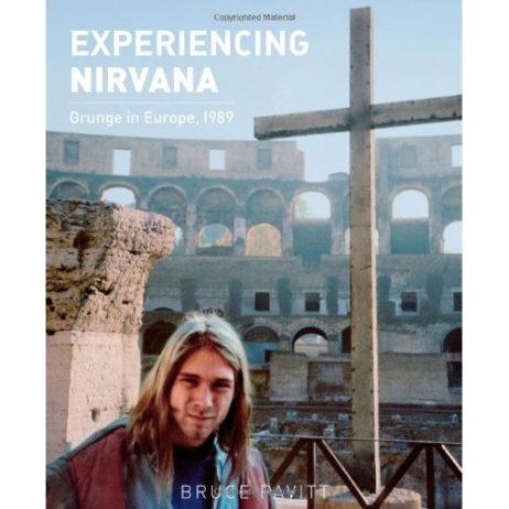 Experiencing Nirvana: Grunge In Europe