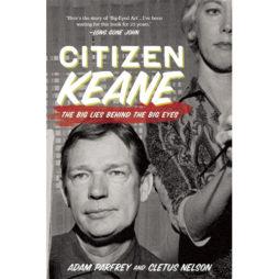 Citizen Keane: The Big Lies Behind The Big Eyes