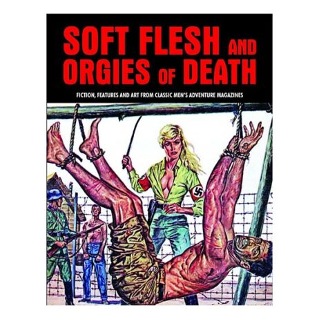 Soft Flesh And Orgies Of Death: Fiction