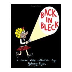 Back In Bleck: Blecky Vol. 2 (Blecky Yuckerella)