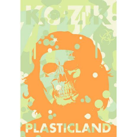 Plasticland: Frank Kozik