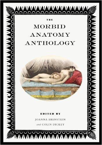 The Morbid Anatomy Anthology