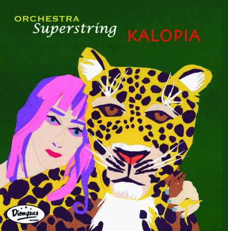 Orchestra Superstring - Kalopia (Lp)