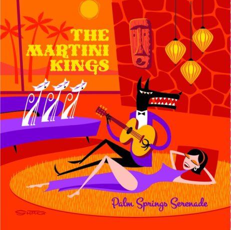 The Martini Kings - Palm Springs Serenade Red Vinyl 180 Gram Lp