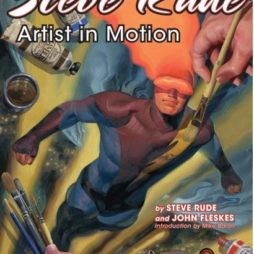 Steve Rude: Artist In Motion Signed / Slipcase Edition